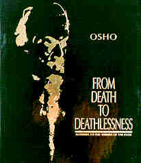 from death to deathlessness