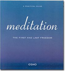 Meditation The First And Last Freedom Osho Pdf